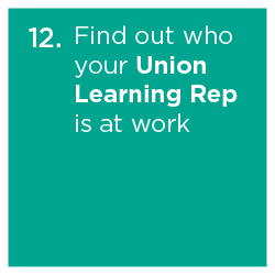 Find out who your Union Learning Rep
